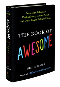 The Book of Awesome - Based on 1,000 Awesome Things WordPress blog