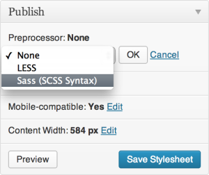 A dropdown menu, containing three options: None, LESS, and Sass (SCSS Syntax), appears above the Publish button.