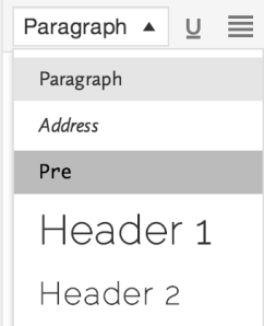 """The """"pre"""" (preformatted) setting in the style drop-down menu."""