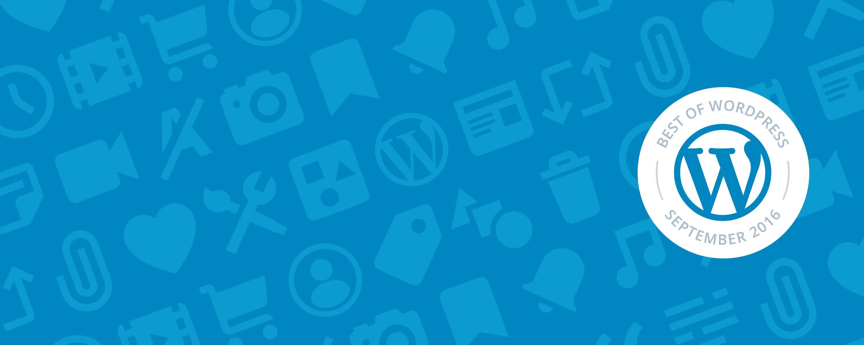 The Best of WordPress: September 2016