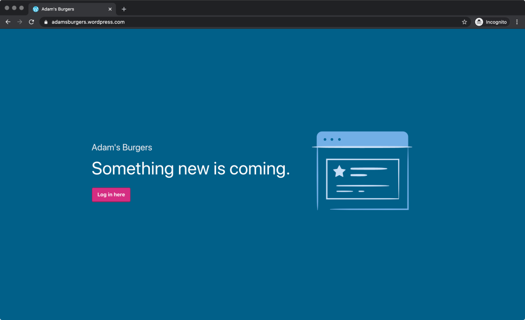 coming-soon-logged-out-1 Coming Soon: Make Your Site Private Until You're Ready to Launch WordPress