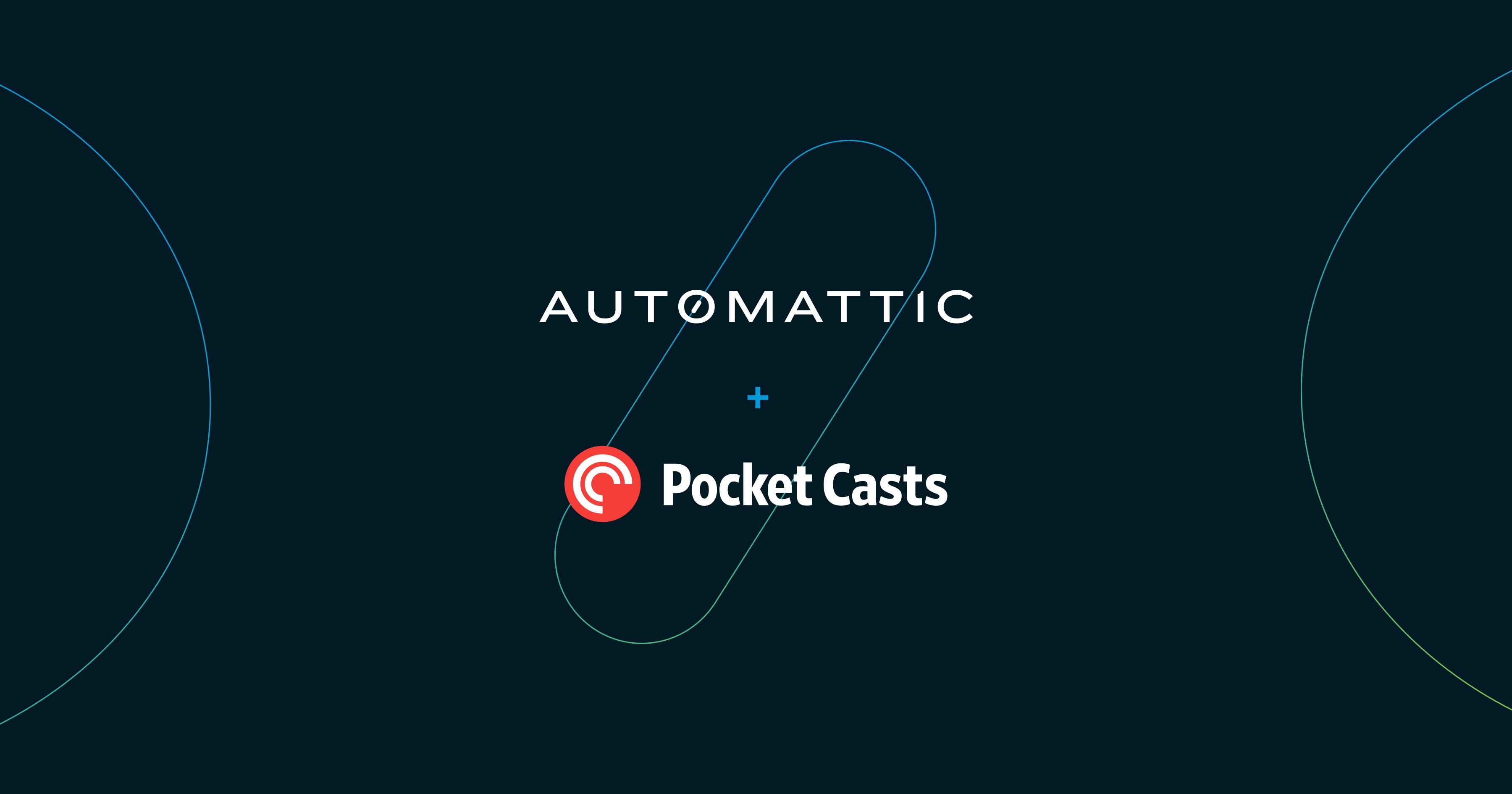 Popular Podcast App Pocket Casts Joins Automattic