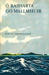 Ó Rabharta Go Mallmhuir, Seán 'ac Fhionnlaoich, FNT, (1975). Cover design: Karl Uhlemann