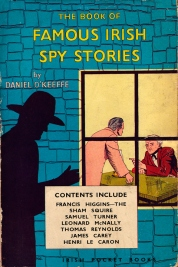 The Book of Famous Irish Spy Stories, Daniel O'Keeffe, Irish Pocket Books (1956). Design: M.G. (Michael Gallivan)